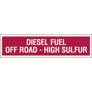 "3 X 12"" Diesel Fuel Off Road High Sulfur - Decal - Fire Red Reverse On White. Safety Decals from Vulcan Companies."