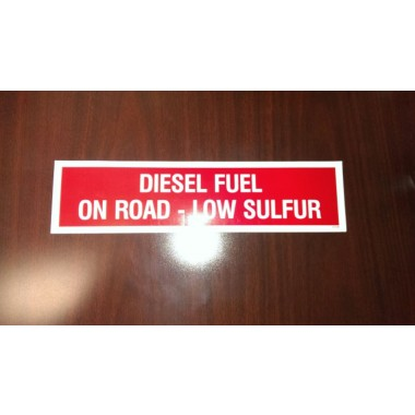"2"" X 12"" Diesel Fuel On Road Low Sulfur Decal - Fire Red Reverse On White from Vulcan Companies."